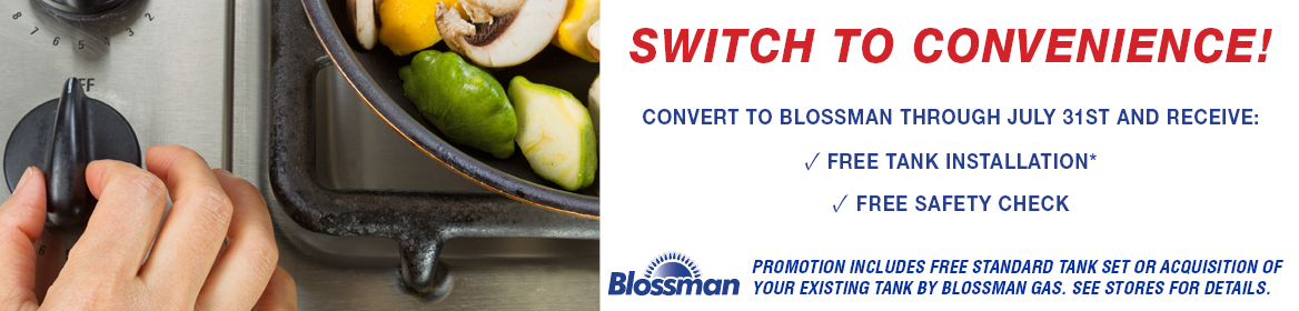 Switch To Convenience with Blossman Gas